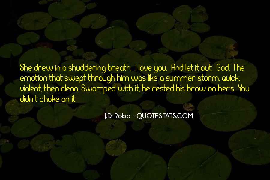 Quotes About Violent Love #1067634