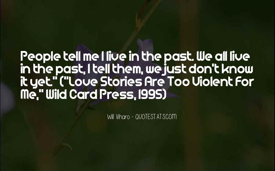 Quotes About Violent Love #1176365