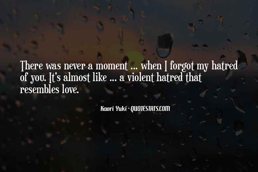Quotes About Violent Love #1204593