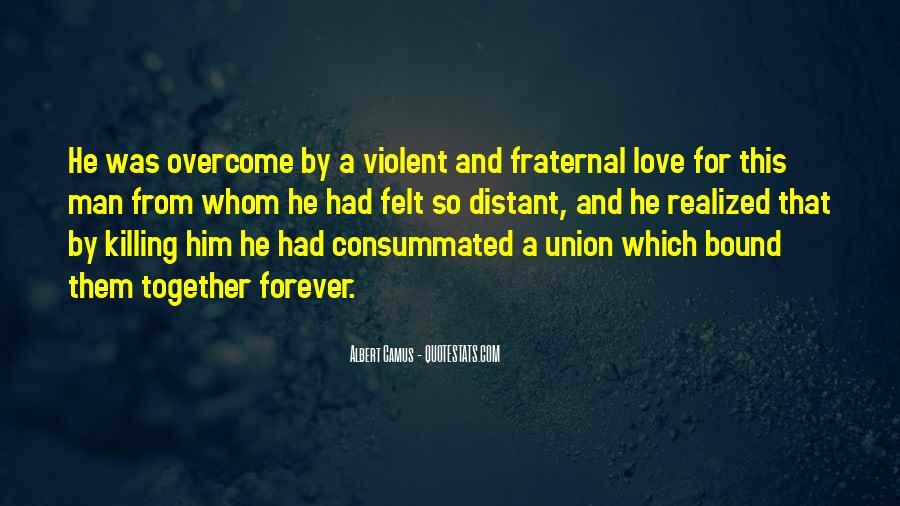 Quotes About Violent Love #1223194