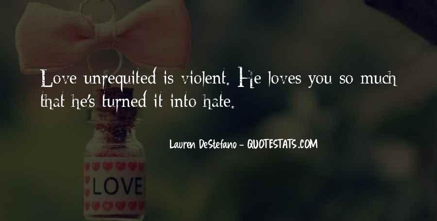 Quotes About Violent Love #1300029