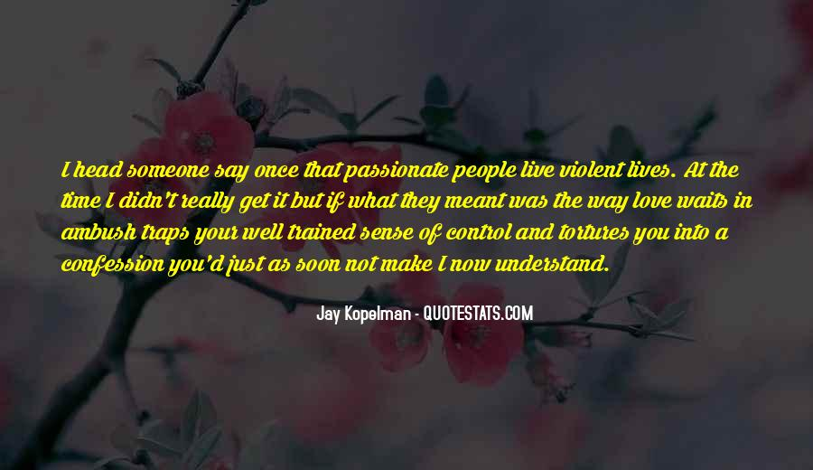 Quotes About Violent Love #140418