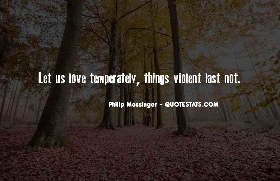 Quotes About Violent Love #1484475
