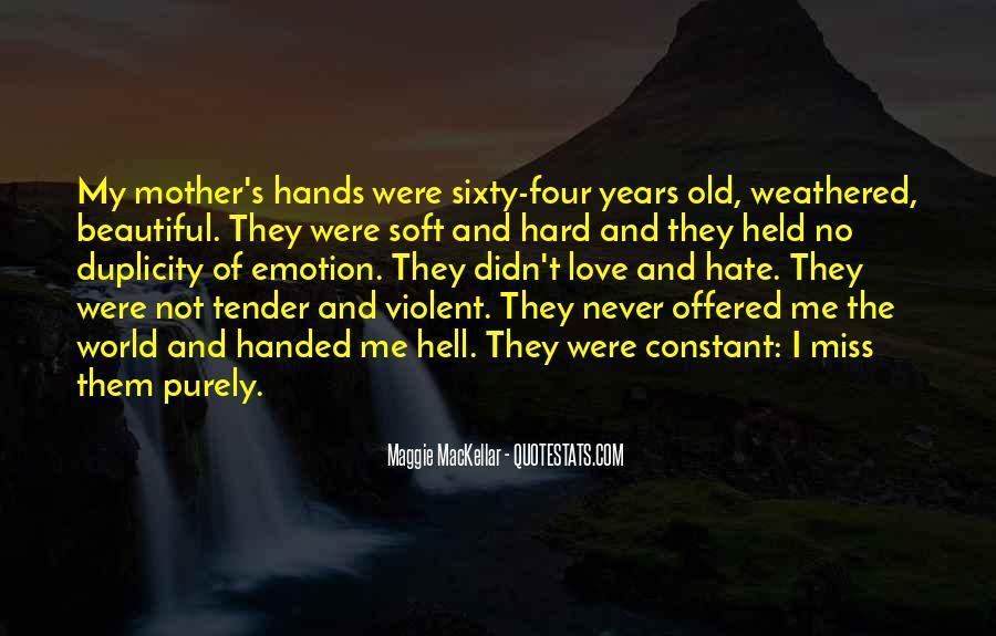 Quotes About Violent Love #1493622