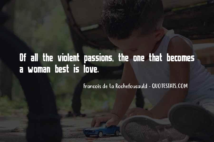 Quotes About Violent Love #1508165
