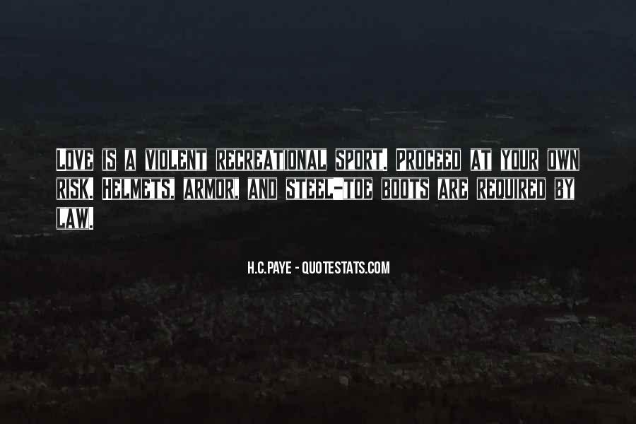 Quotes About Violent Love #1516383