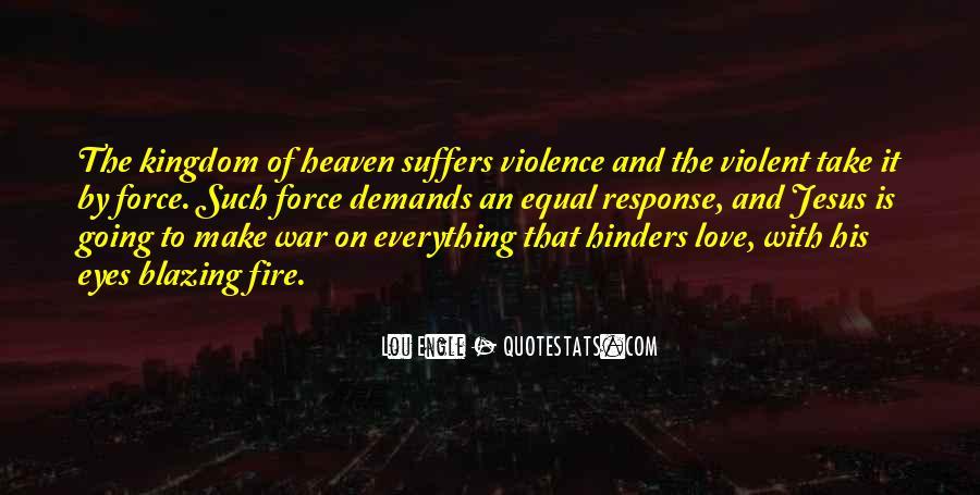 Quotes About Violent Love #377114