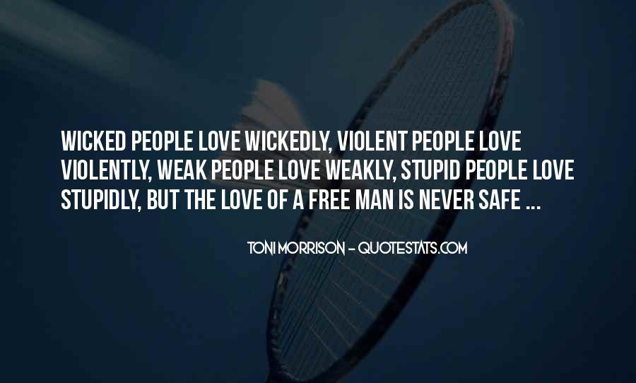 Quotes About Violent Love #453619