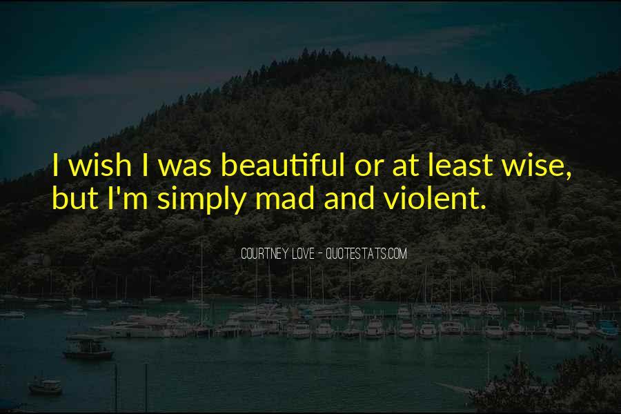 Quotes About Violent Love #488292