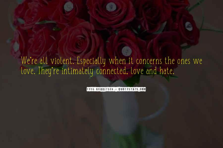 Quotes About Violent Love #54910
