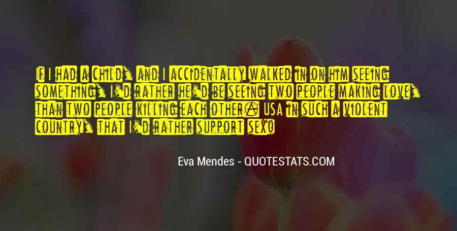 Quotes About Violent Love #584700