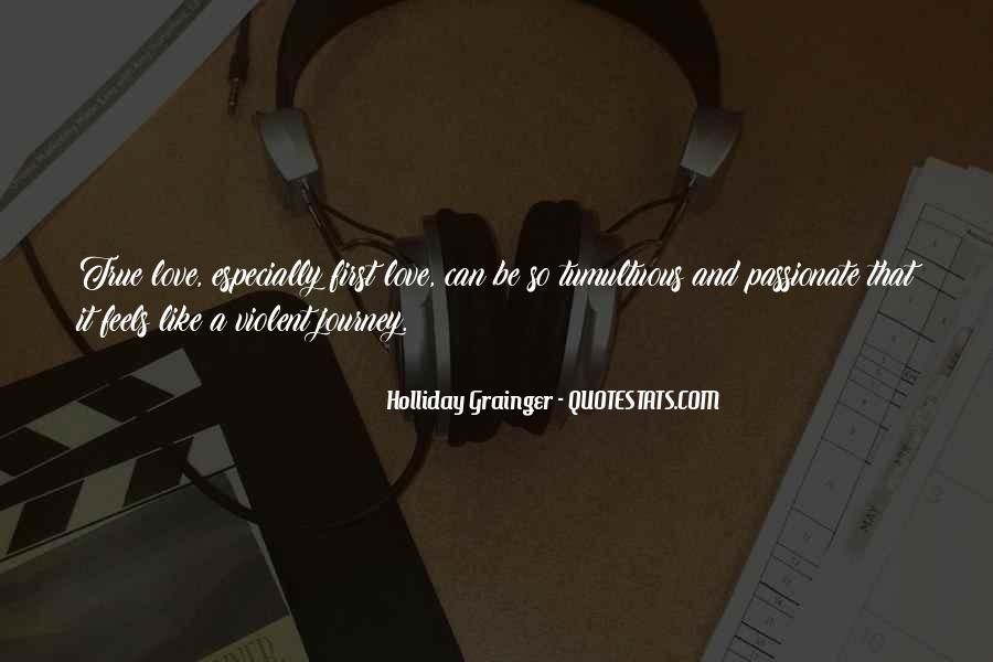 Quotes About Violent Love #743315