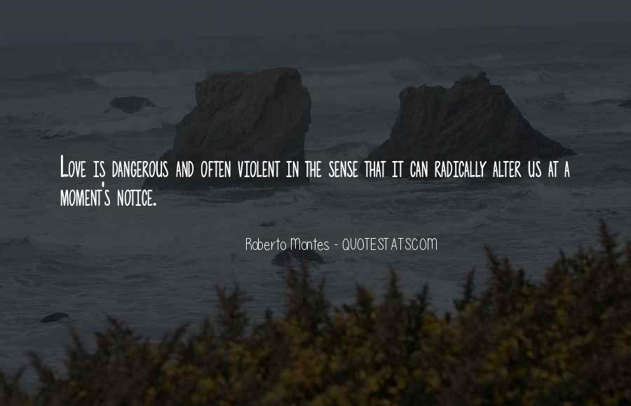 Quotes About Violent Love #928131