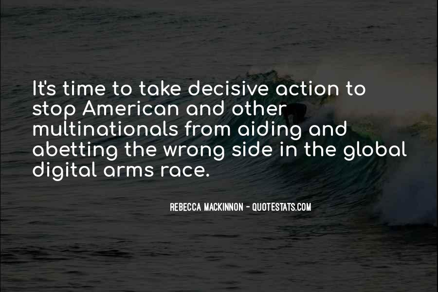 Quotes About Arms Race #1136972