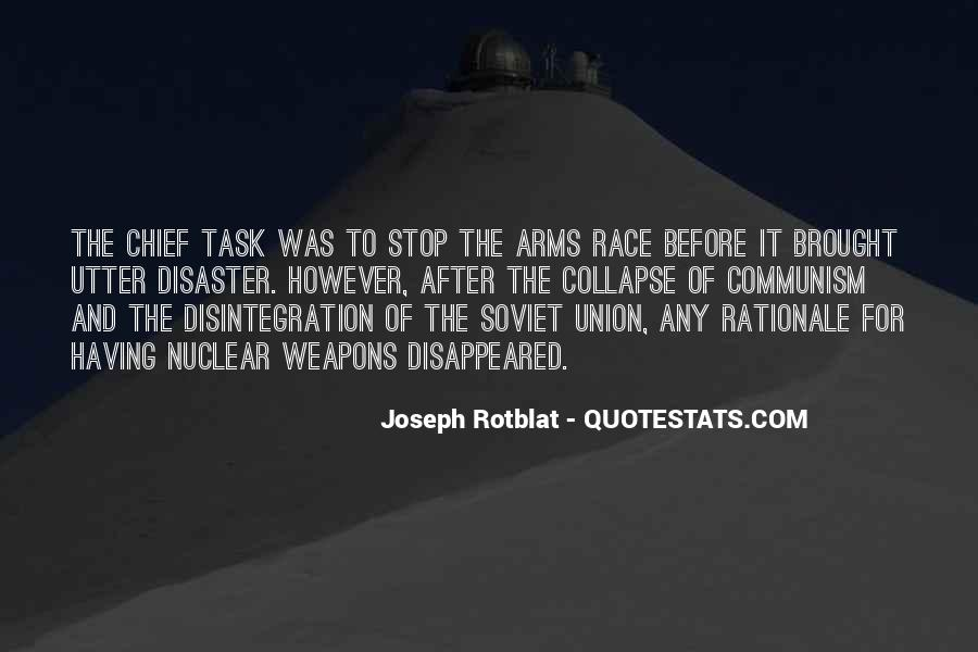 Quotes About Arms Race #1243780