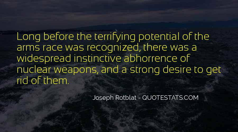 Quotes About Arms Race #13613