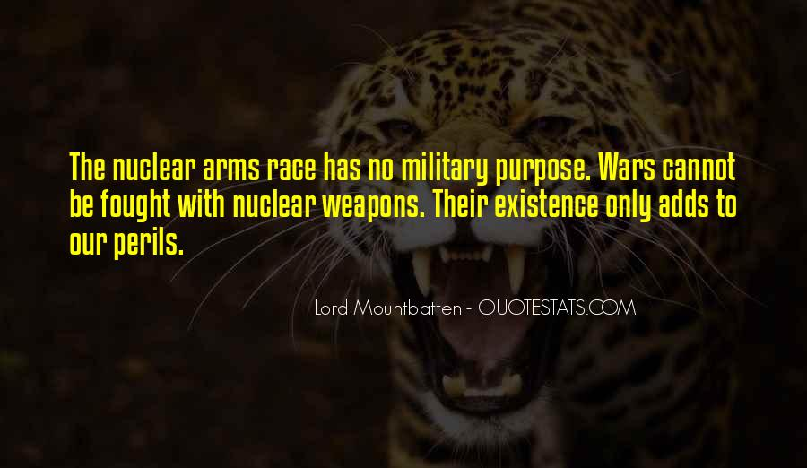 Quotes About Arms Race #1417477