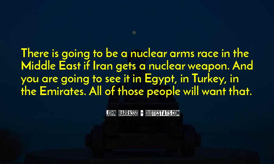 Quotes About Arms Race #1464557