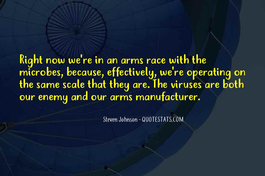 Quotes About Arms Race #50843