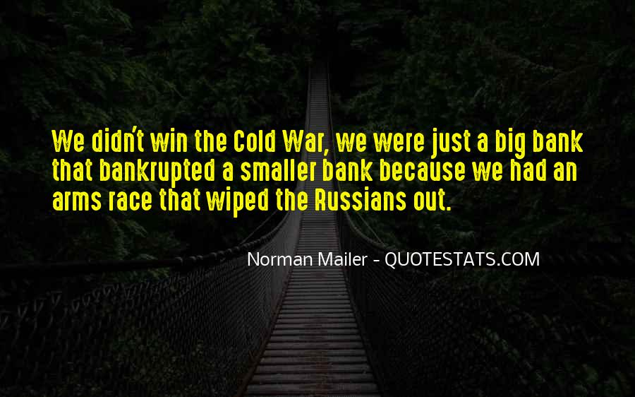 Quotes About Arms Race #552933