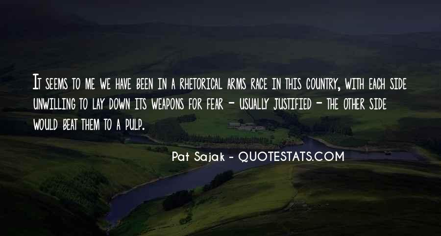 Quotes About Arms Race #674810