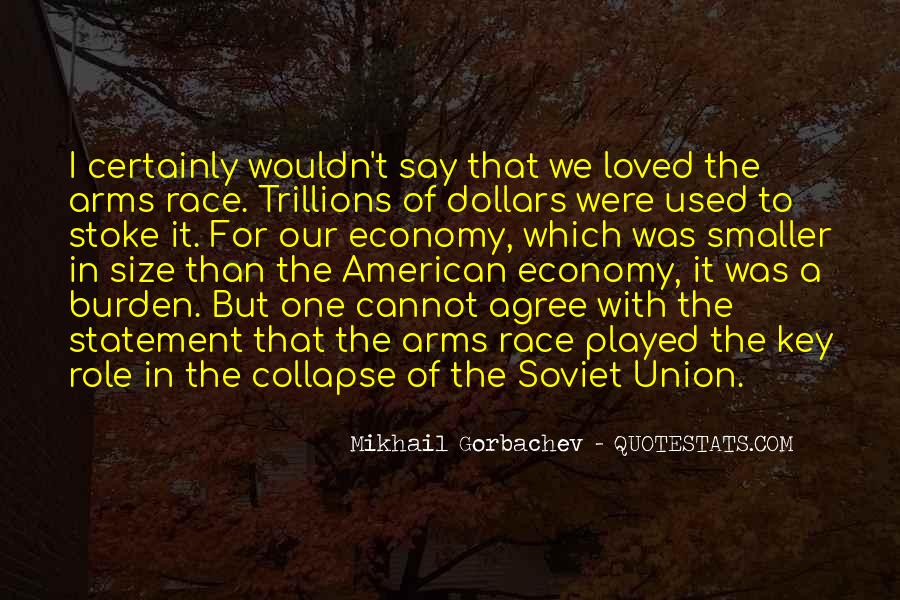Quotes About Arms Race #886397