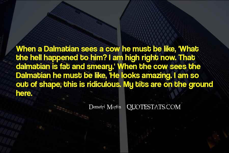 Quotes About Dalmatians #1494137