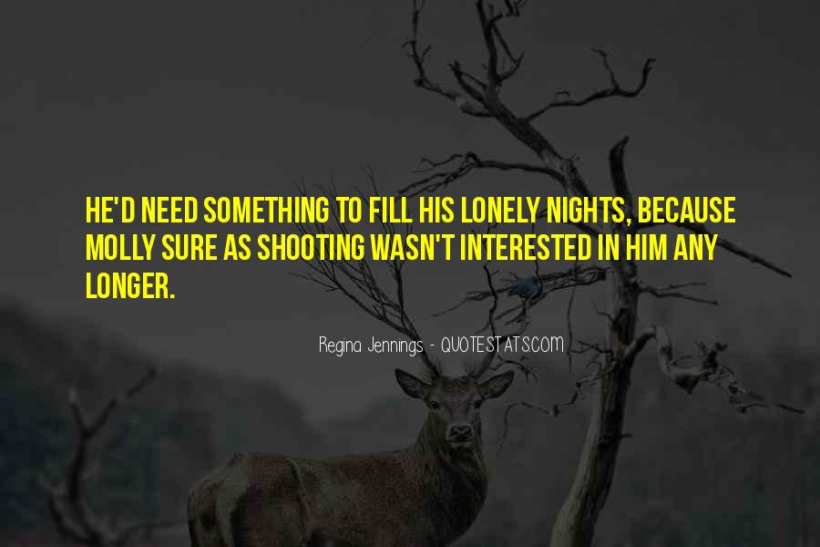 Quotes About Lonely Nights #137470