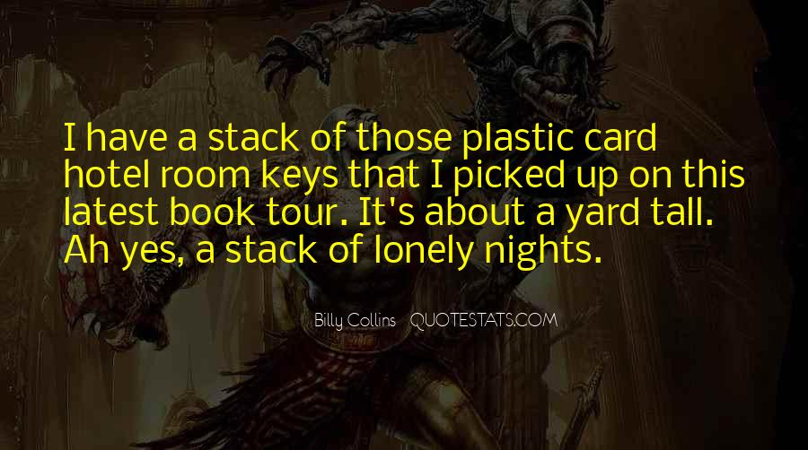 Quotes About Lonely Nights #237322