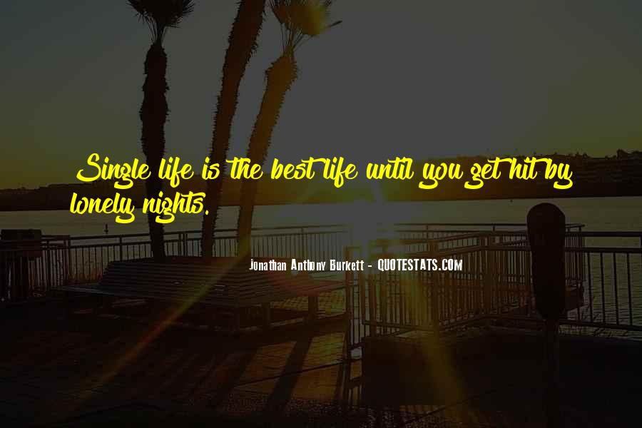 Quotes About Lonely Nights #482844
