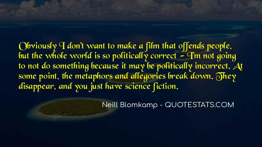 Quotes About Politically Incorrect #1169342