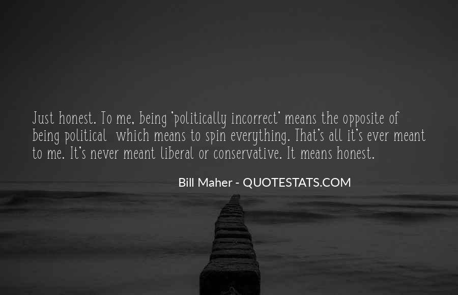 Quotes About Politically Incorrect #1187761