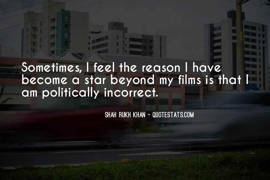 Quotes About Politically Incorrect #1193309