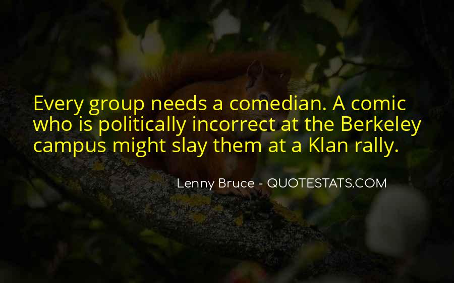 Quotes About Politically Incorrect #1372168
