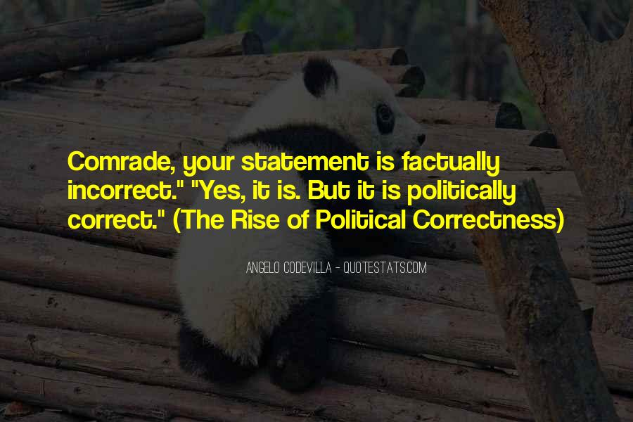 Quotes About Politically Incorrect #933456