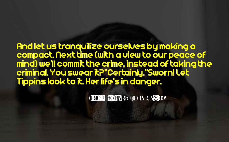 Quotes About The Mind Of A Criminal #1577023