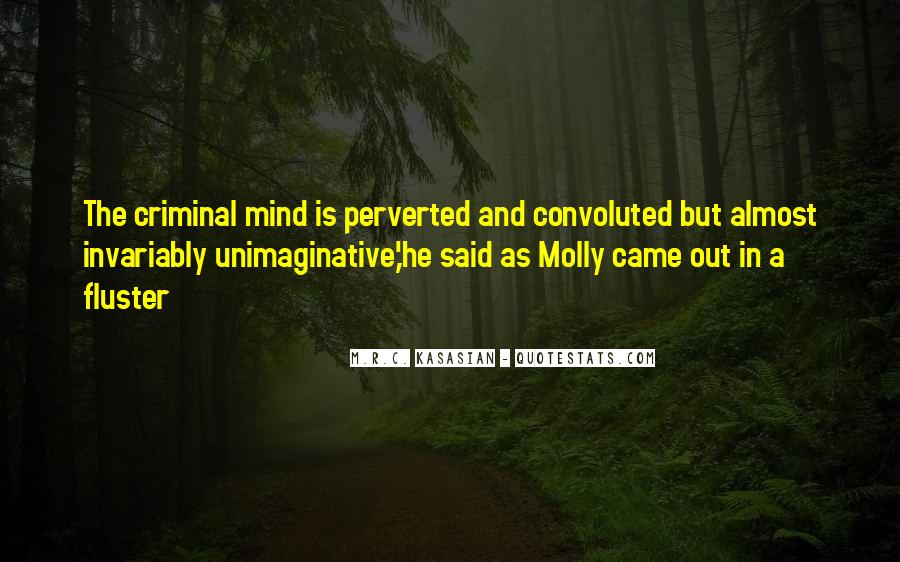 Quotes About The Mind Of A Criminal #1708343