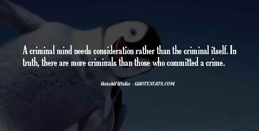 Quotes About The Mind Of A Criminal #1844726