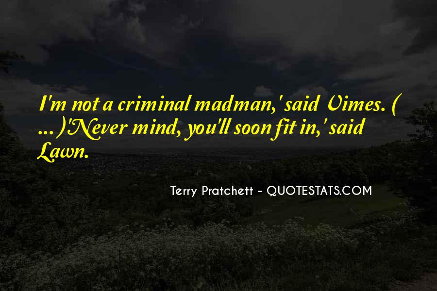 Quotes About The Mind Of A Criminal #624067