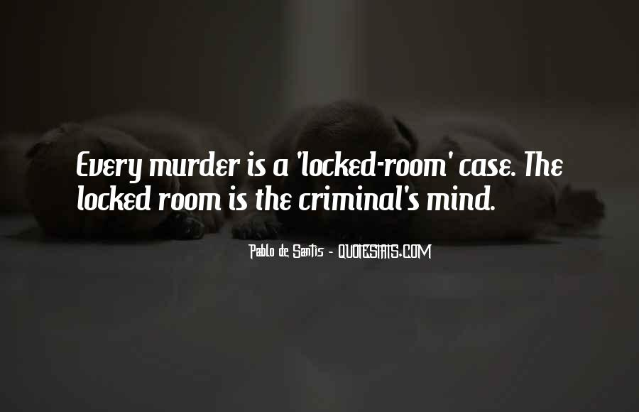 Quotes About The Mind Of A Criminal #624602