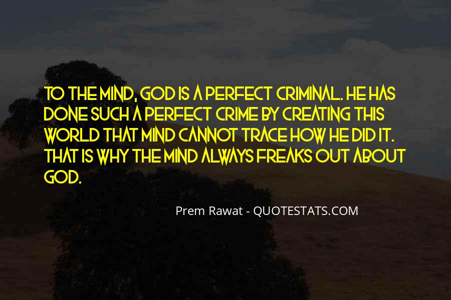 Quotes About The Mind Of A Criminal #832051