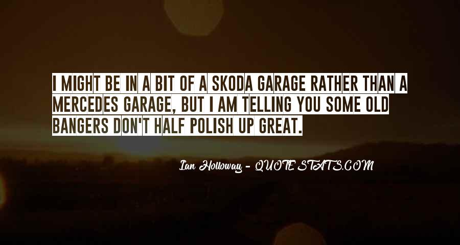 Quotes About Skoda #112311