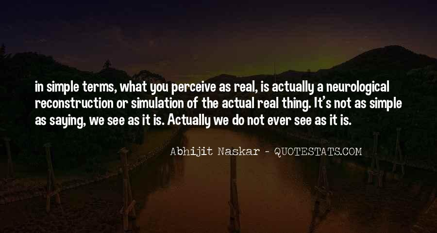 Quotes About What Is Real #25278