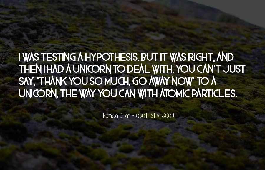 Quotes About Scientific Hypothesis #1574221