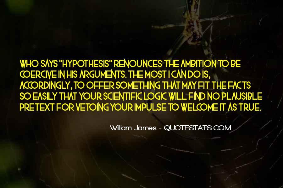 Quotes About Scientific Hypothesis #1575158
