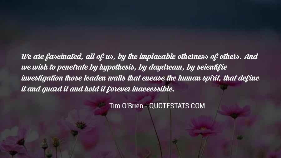 Quotes About Scientific Hypothesis #1755951