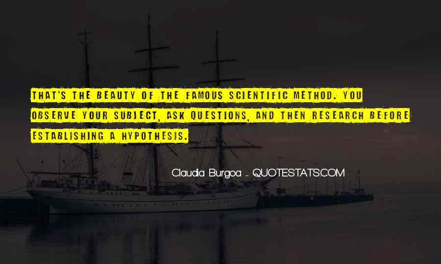Quotes About Scientific Hypothesis #1779136