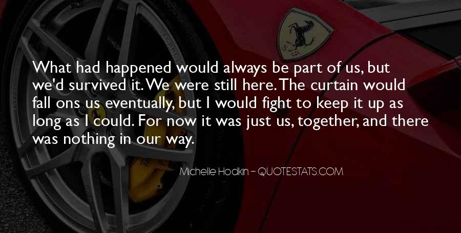 Quotes About What Happened To Us #111348