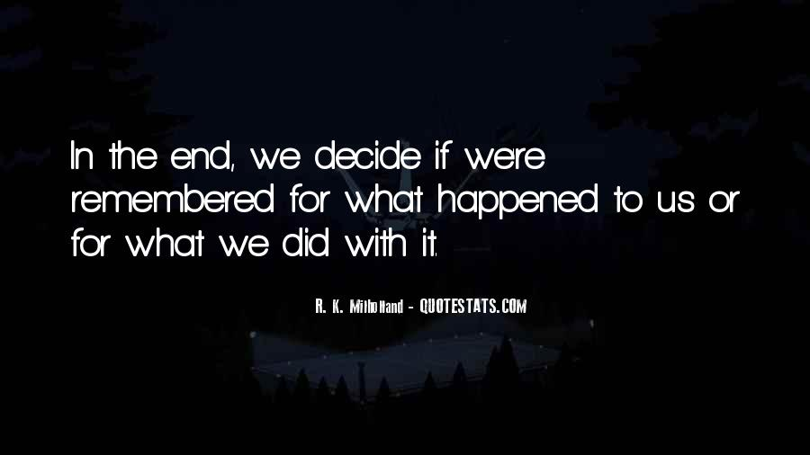 Quotes About What Happened To Us #115916