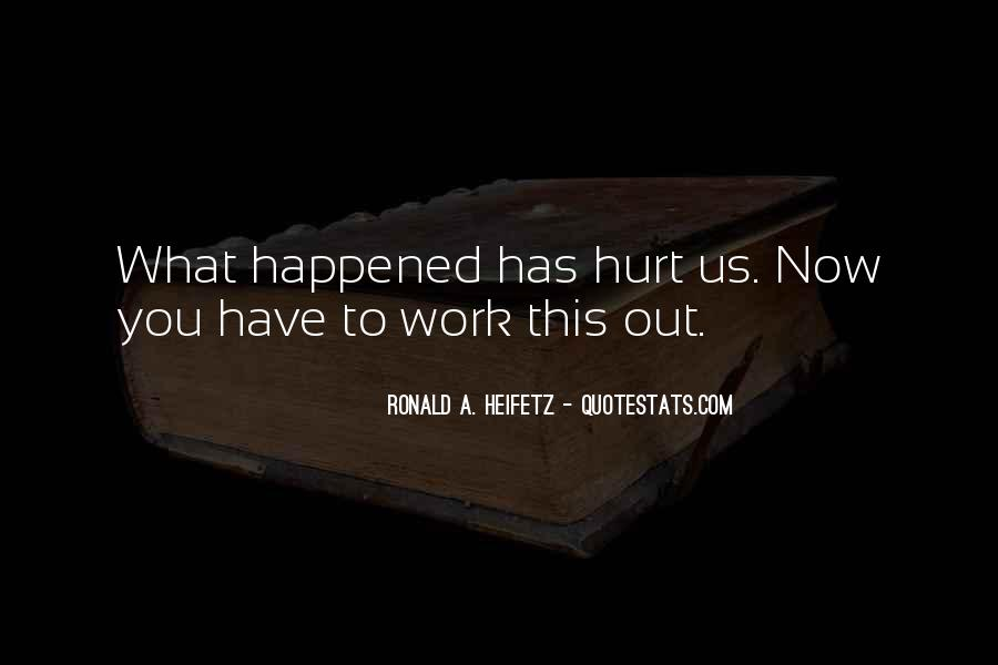 Quotes About What Happened To Us #1303672